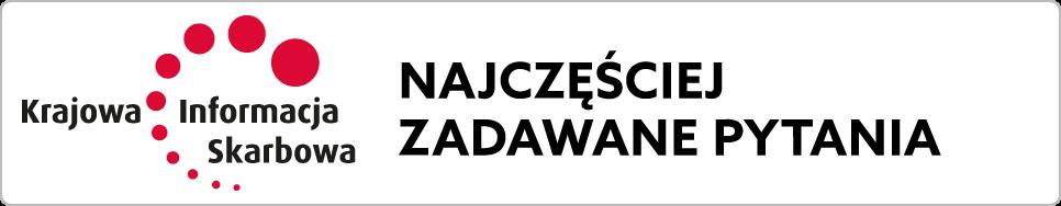 Logo: Krajowa Informacja Skarbowa. Napis: Najczęściej zadawane pytania.